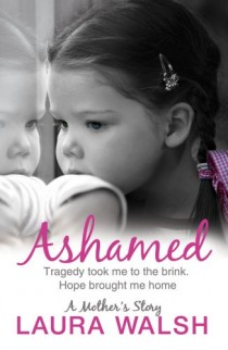 ashamed-a-mothers-story-laura-walsh