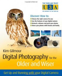 digital-photography-for-the-older-and-wiser-kim-gilmour