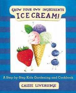 ice-cream-grow-your-own-ingredients-cassie-liversidge