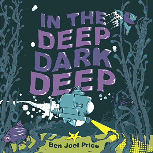 in-the-deep-dark-deep-ben-joel-price