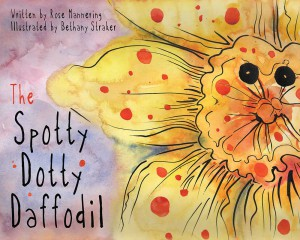 the-spotty-dotty-daffodil-rose-mannering-bethany-straker